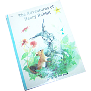 Children's Book The Adventures of Henry Rabbit C. 1967