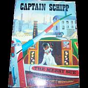 Children's Book Booklet Soft Cover CAPTAIN SCHIPP   The Merry Sue