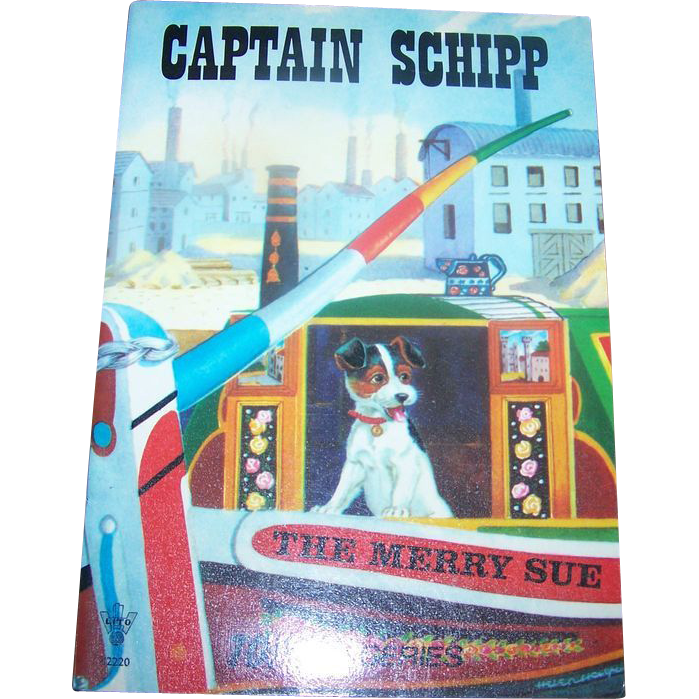 Children's Book Booklet Soft Cover CAPTAIN SCHIPP   The Merry Sue
