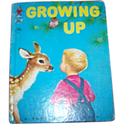 Children's Book Growing Up Rand McNally  C. MCMLVI