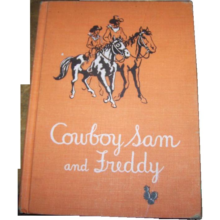 "Cowboy Sam and Freddy"". By Edna Walker Chandler Children's Book"