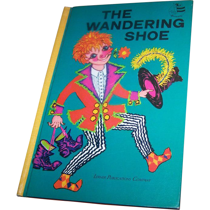 Children's Book The Wandering Shoe C. 1968