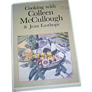 Cooking with Colleen McCullough & Jean Easthope C. 1982