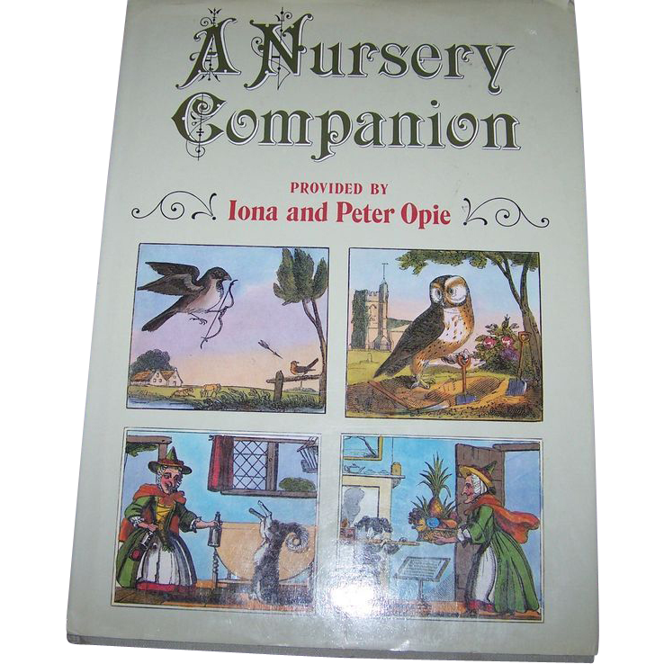 A Nursery Companion Provided by Iona and Peter Opie Book