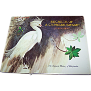 Collectible Vintage Book Secrets Of  A Cypress Swamp Jo Polseno
