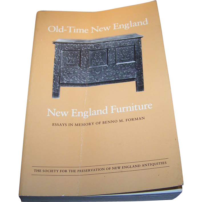 Old-Time New England, Vol. 72, New England Furniture: Essays in Memory of Benno M. Forman