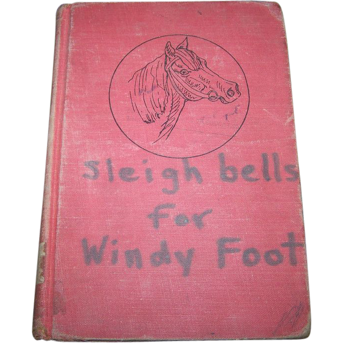 Rare Not Often Found Children's Book Sleigh Bells for Windy Foot ""