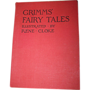 Grimms' Fairy Tales Illustrated by Rene Cloke