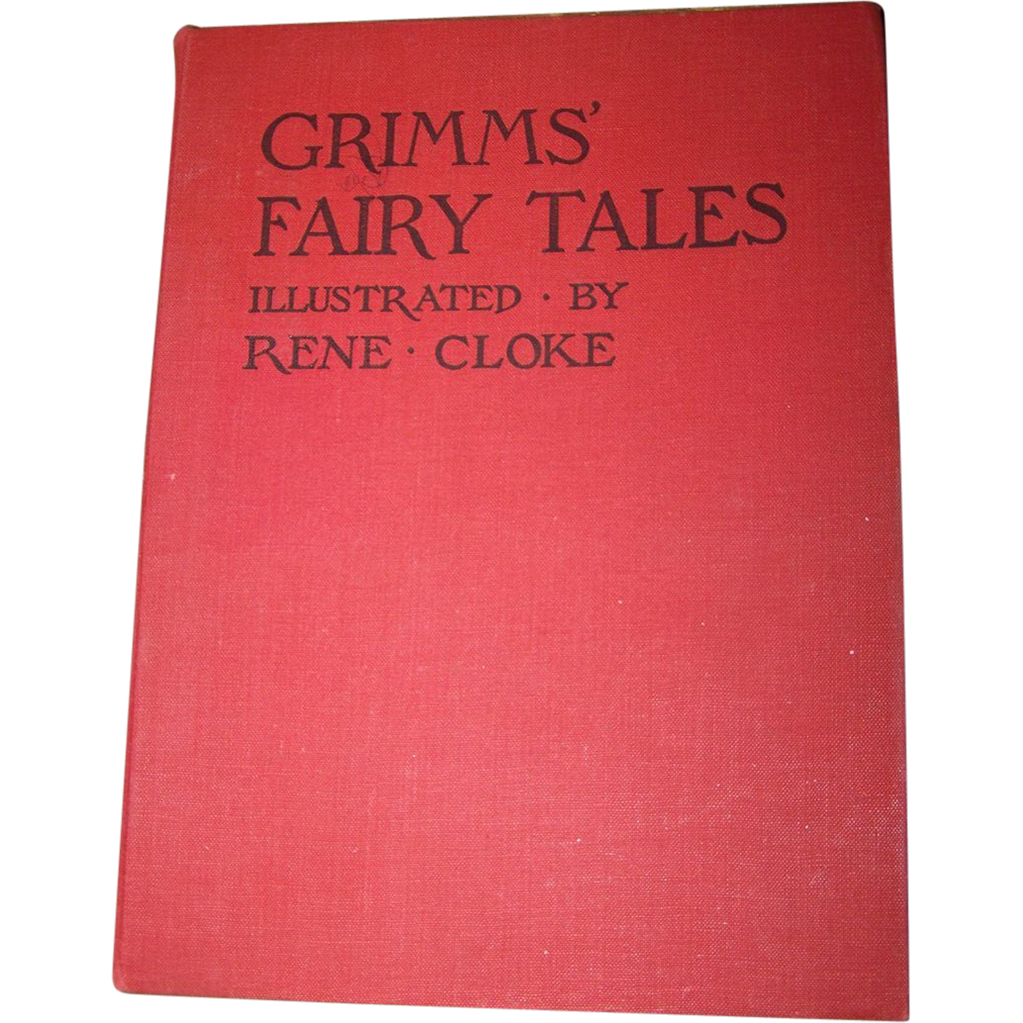 Grimms' Fairy Tales Illustrated by Rene Cloke Collectible Vintage Children's Book