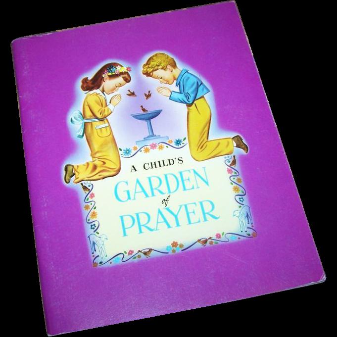 """Paperback Vintage Book  Booklet  """" A Child's Garden of Prayer """""""