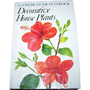 A Concise Guide in Color Decorative Plants Collector Book