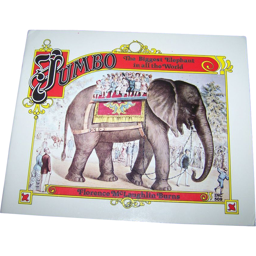 "Soft Bound Book Booklet "" Jumbo The Biggest Elephant in all the World "" Circus Memorabilia"