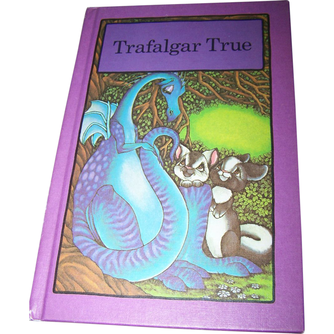 "Children's Collectible Book "" Trafalgar True "" By Stephen Cosgrove"