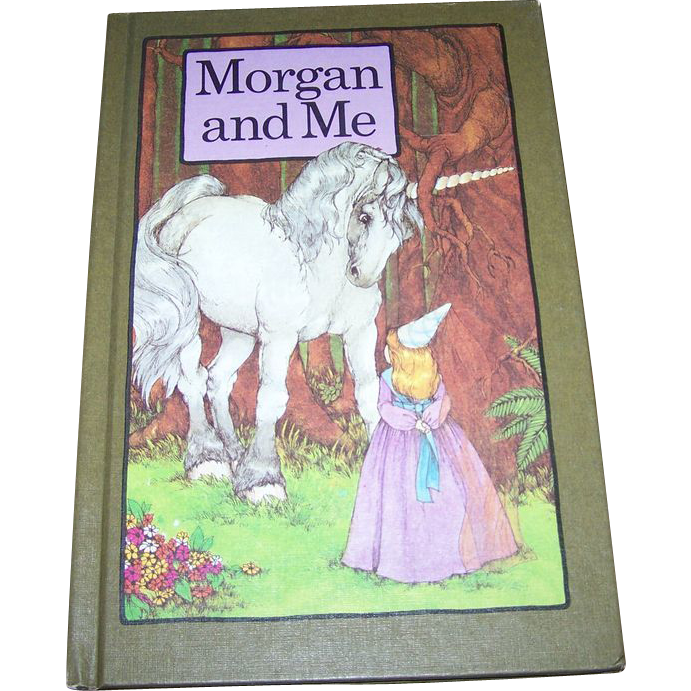"Children's Collectible Book ""Morgan and Me  "" By Stephen Cosgrove Unicorn and Princess"