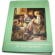 Charming Vintage Children's Book My Book House In The Nursery Illustrated