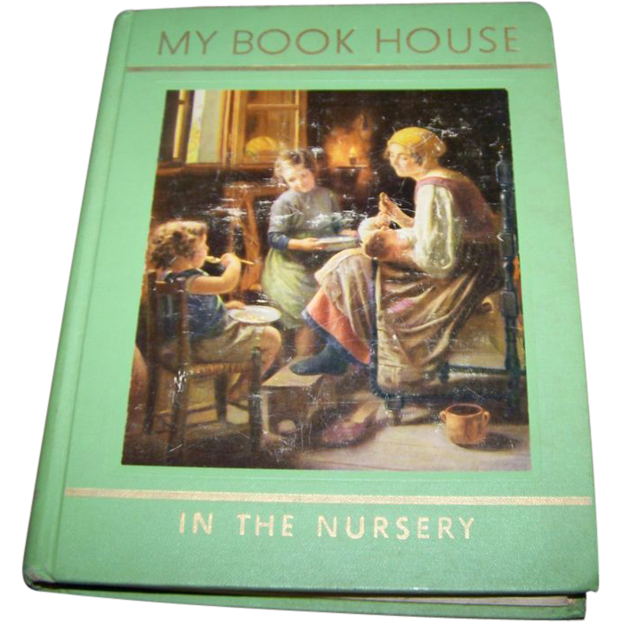 Charming Vintage Children's Book My Book House In The Nursery