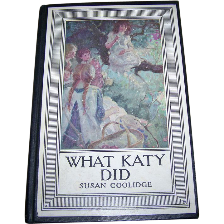 "Collectible Book "" What Katy Did "" By Susan Coolidge"
