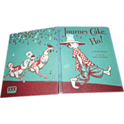 Children's Illustrated Book Journey Cake Ho ! Ruth Sawyer