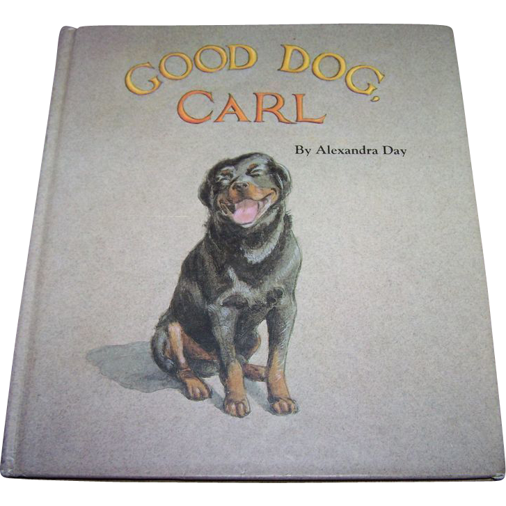"A Charming Children's Book First Edition "" GOOD DOG CARL "" Illustrated"