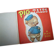"Charming Vintage Pixie Book "" Pig Tales "" Miriam Dixon Publisher Collins"