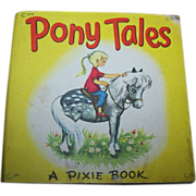Pony Tales A Pixie Book by Marion Foster Publisher Collins