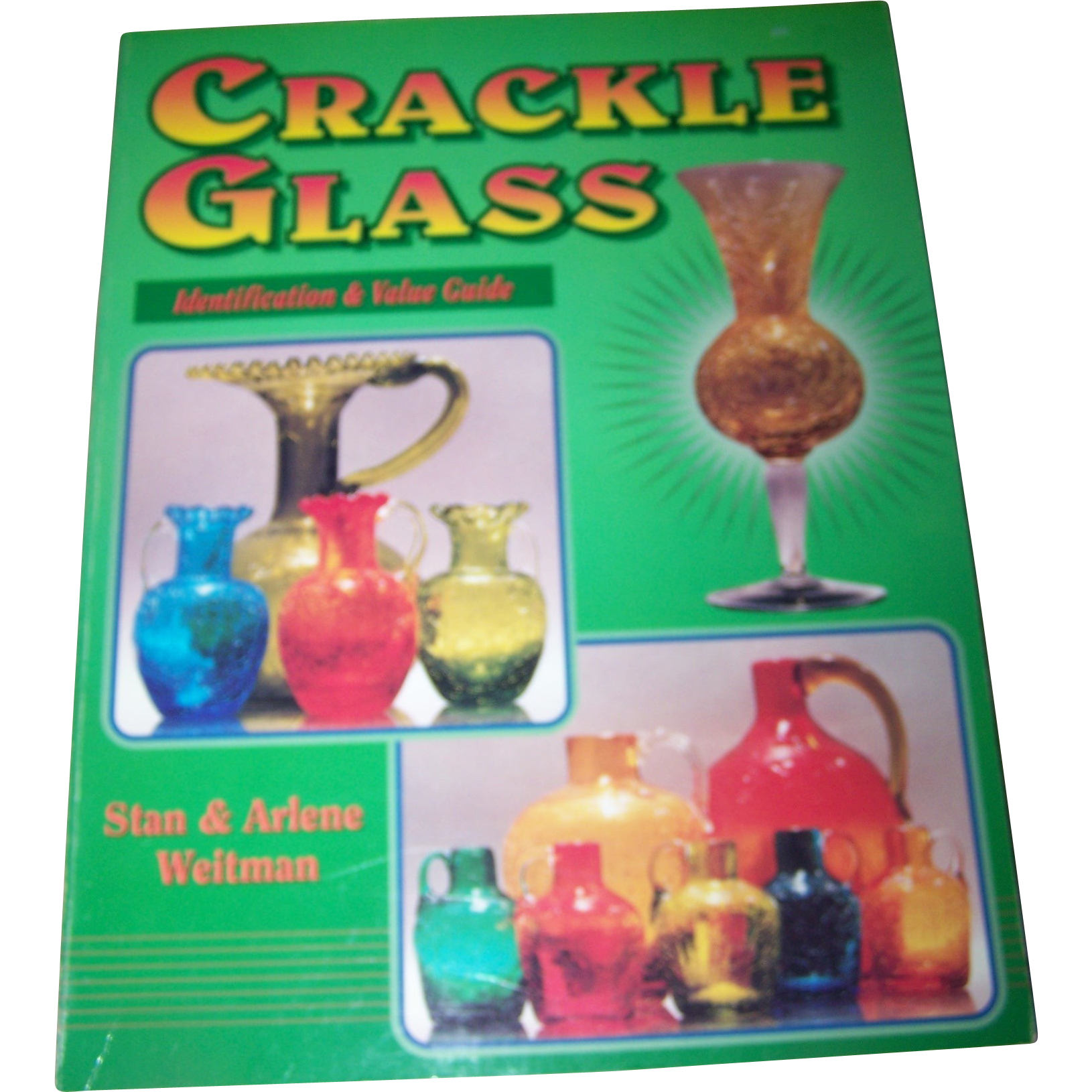 "Collector Book  Reference "" Crackle Glass ""  By S & A Weitman"