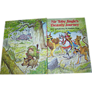 """Vintage Children' s Book """" Sir Toby Jingle's Beastly Journey """" By Wallace Tripp"""
