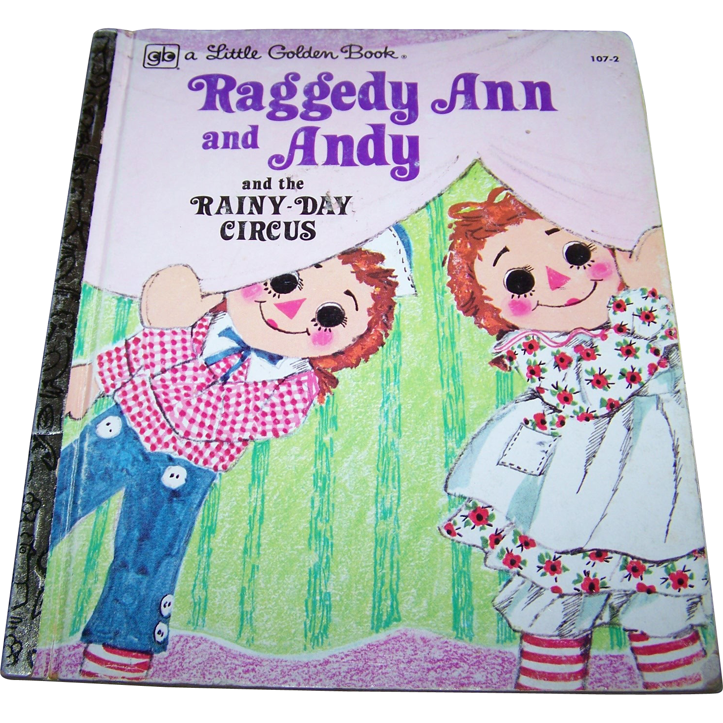 Vintage Children' s Book Raggedy Ann and Andy and the Rainy-Day Circus  by Barbara Shook Hazen