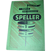 Vintage  Revised The Pupils' Own Vocabulary SPELLER Hard Cover Text Book Book 1 Grades I - II