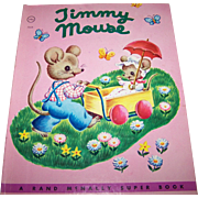 """Vintage Children's Book """" Timmy Mouse """"  By Miriam Clark Potter"""