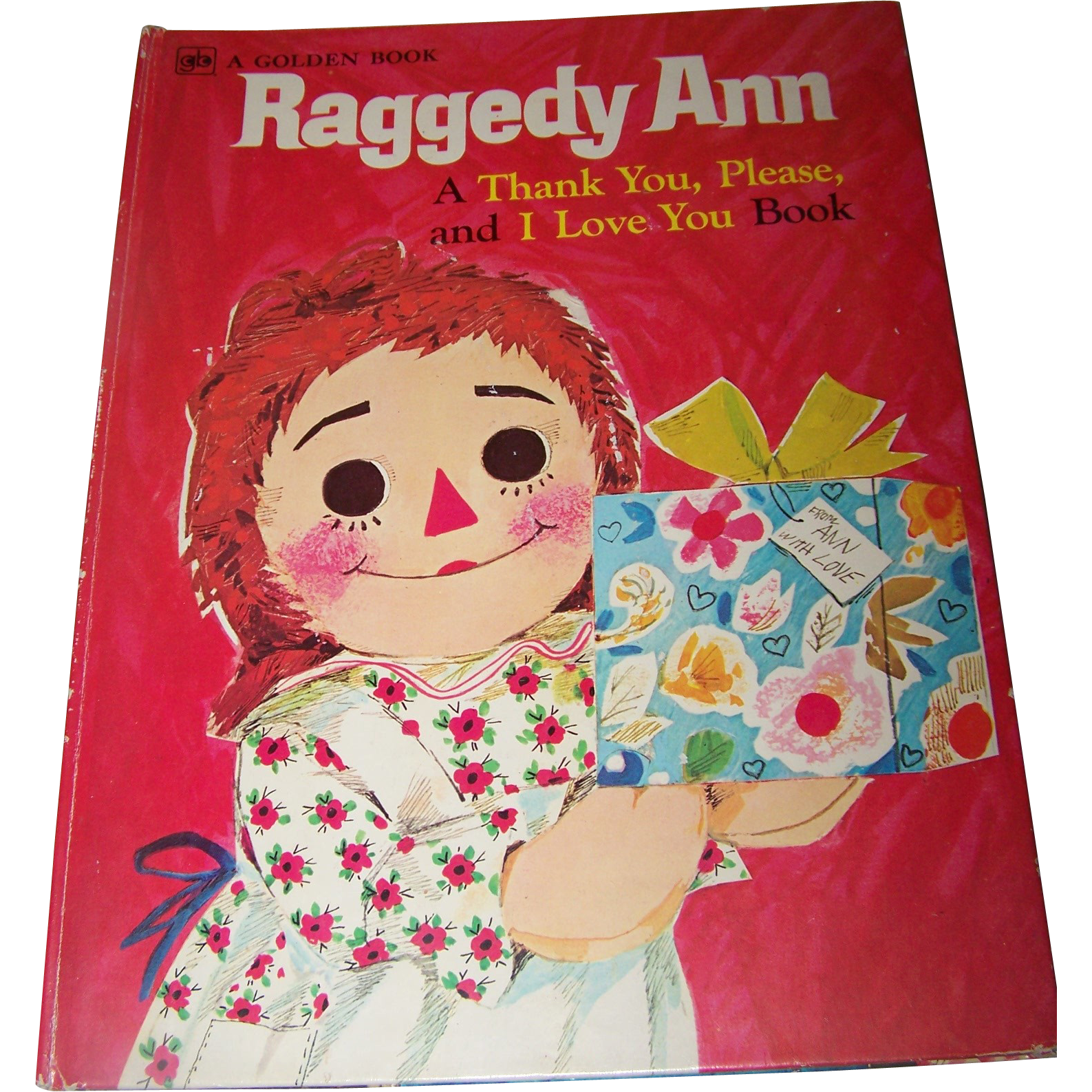 "Oversized  "" Raggedy Ann A Thank You Please and I Love You Book """