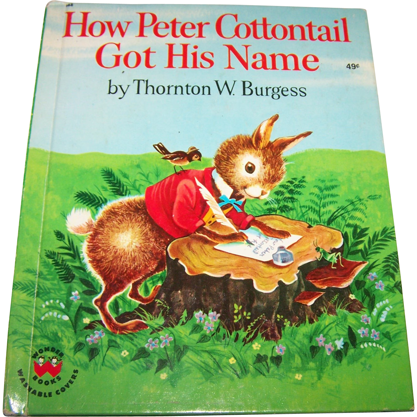 "Children's Book "" How Peter Cottontail Got His Name ""  Thornton Burgess"