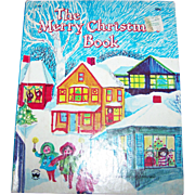 The Merry Christmas Book  Songs and Stories By Jean Horton Berg