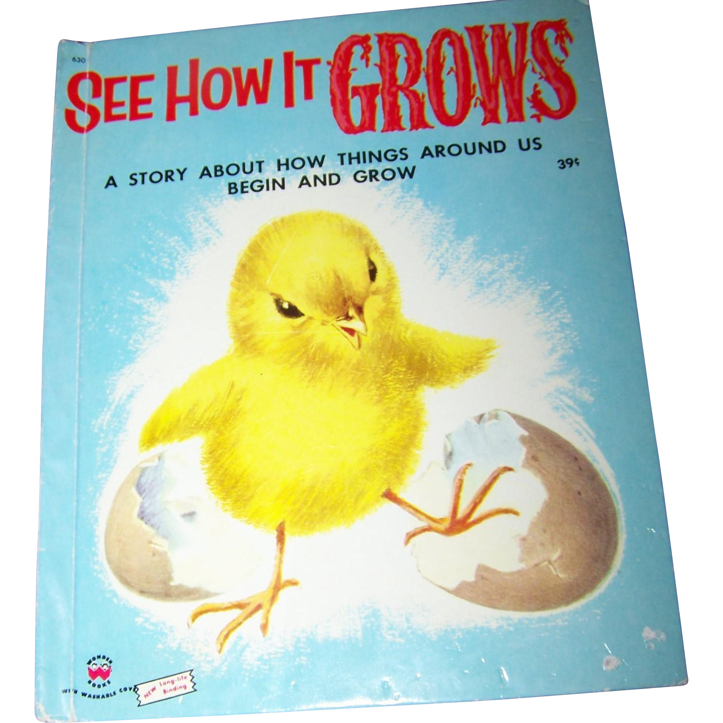 "Children's Book "" See How It GROWS ""  Wonder Book  1954"