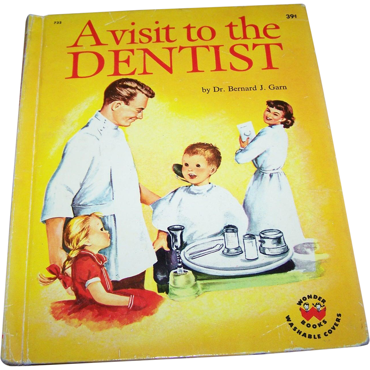 "Vintage Children's Book "" A Visit to the Dentist""  By Dr. Bernard J. Garn"