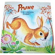 Soft Cover Children's Book PRUNE The Greedy Rabbit Treasures Series