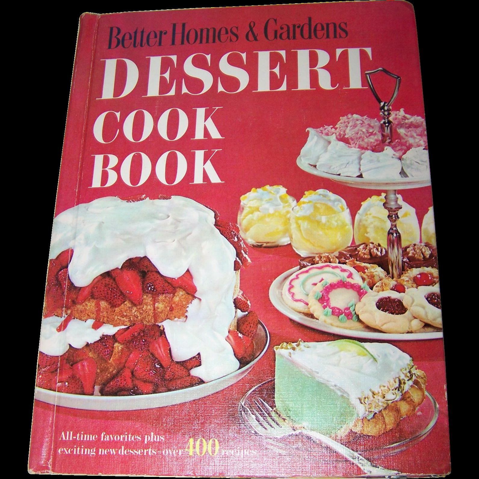 Better Homes& Gardens Dessert Cook Book Over 400 Recipes