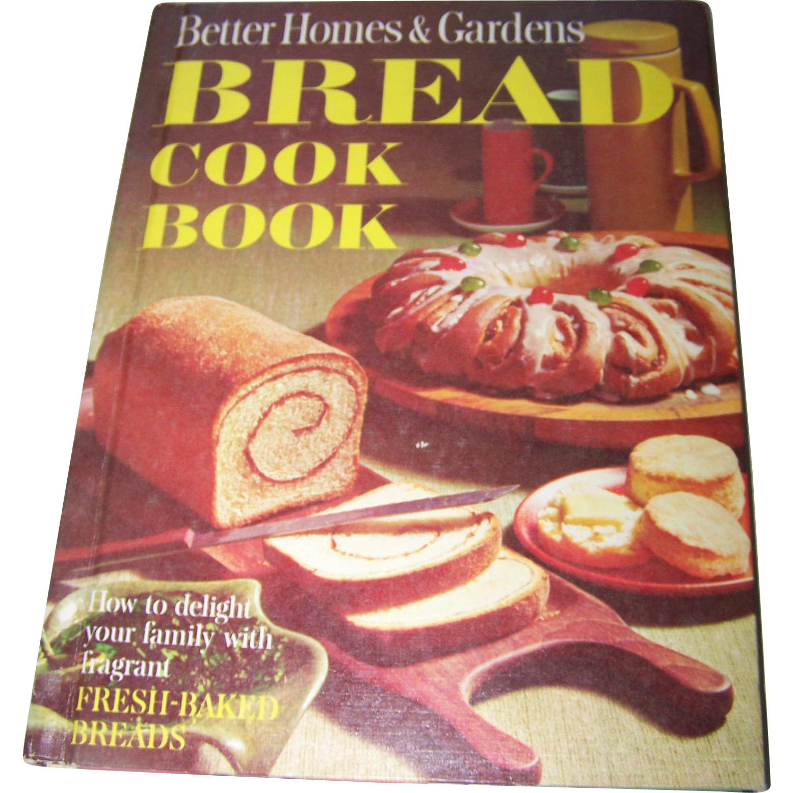Better Homes And Gardens Bread Cook Book How To