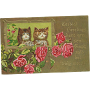 A Charming Old Post Card Kitty Cats Embossed Rose Floral Motif Cordial Greetings