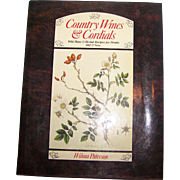 "Hard Cover Book "" Country Wines & Cordials "" Wilma Paterson"
