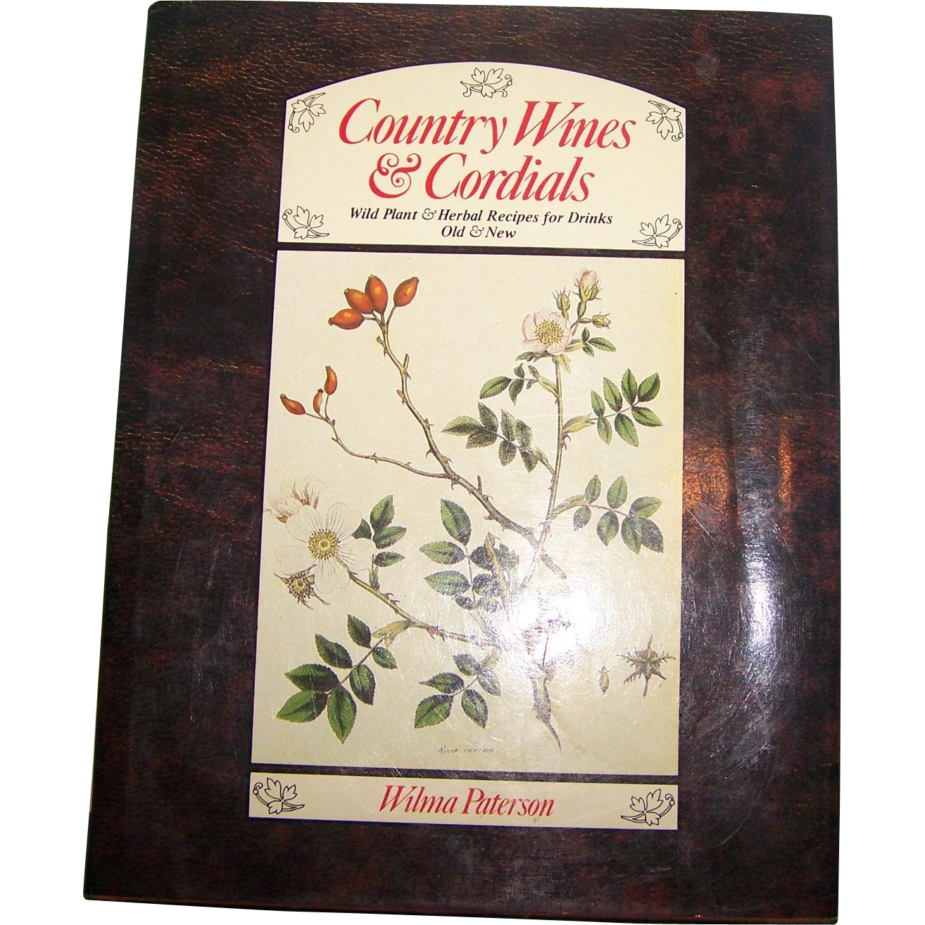 Country Cookbook Cover : Hard cover book quot country wines cordials wilma