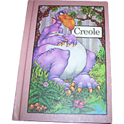 Creole A Serendipity book  by Stephen Cosgrove  Copyright 1975