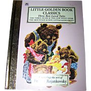 Little Golden Book Classics Three Best Loved Tales Artwork by Feodor Rojankovsky
