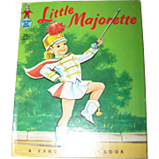 Tip Top Elf Book Little Majorette by Dorothy Grider MCMLIX