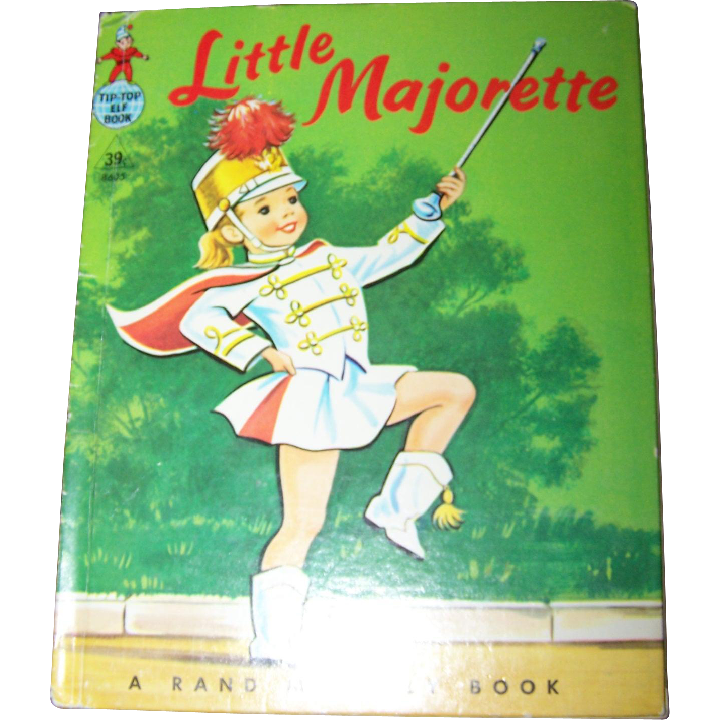 A Charming Children's Book Little Majorette by Dorothy Grider MCMLIX