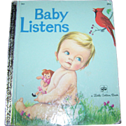 """ Baby Listens  "" A Little Golden Book By Esther Wilkin"
