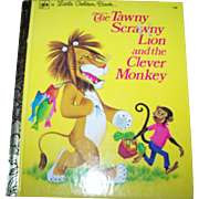 "A Little Golden Book  "" The Tawny Scrawny Lion and the Clever Monkey """