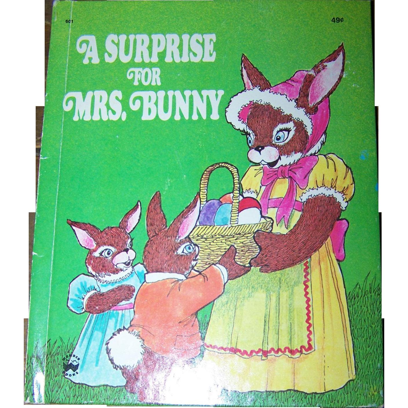 "Vintage Childen's Wonder Book "" A Surprise For Mrs. Bunny "" Charlotte Steiner"