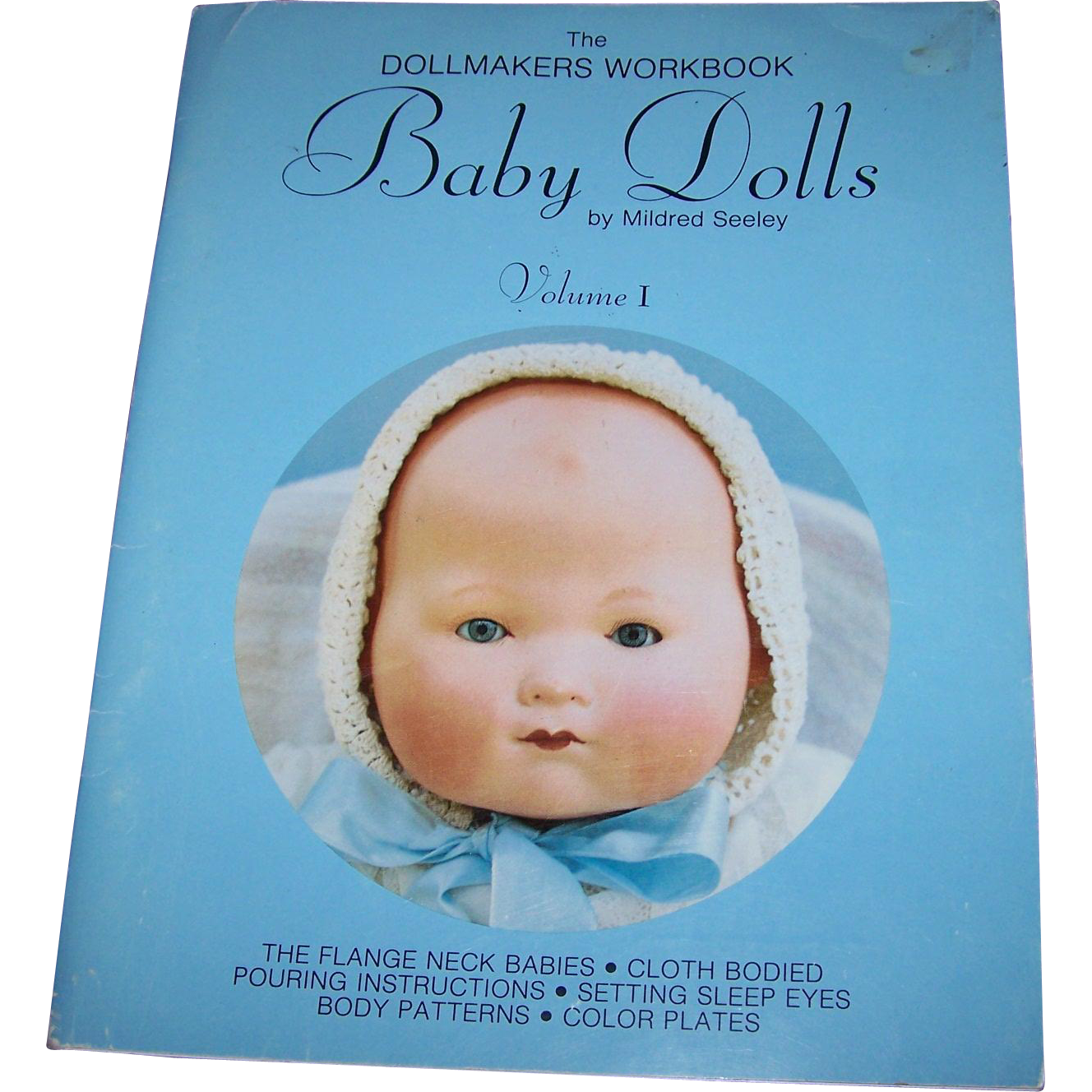 Soft Cover Book The Dollmakers Workbook Baby Dolls by Mildred Seeley Vol 1