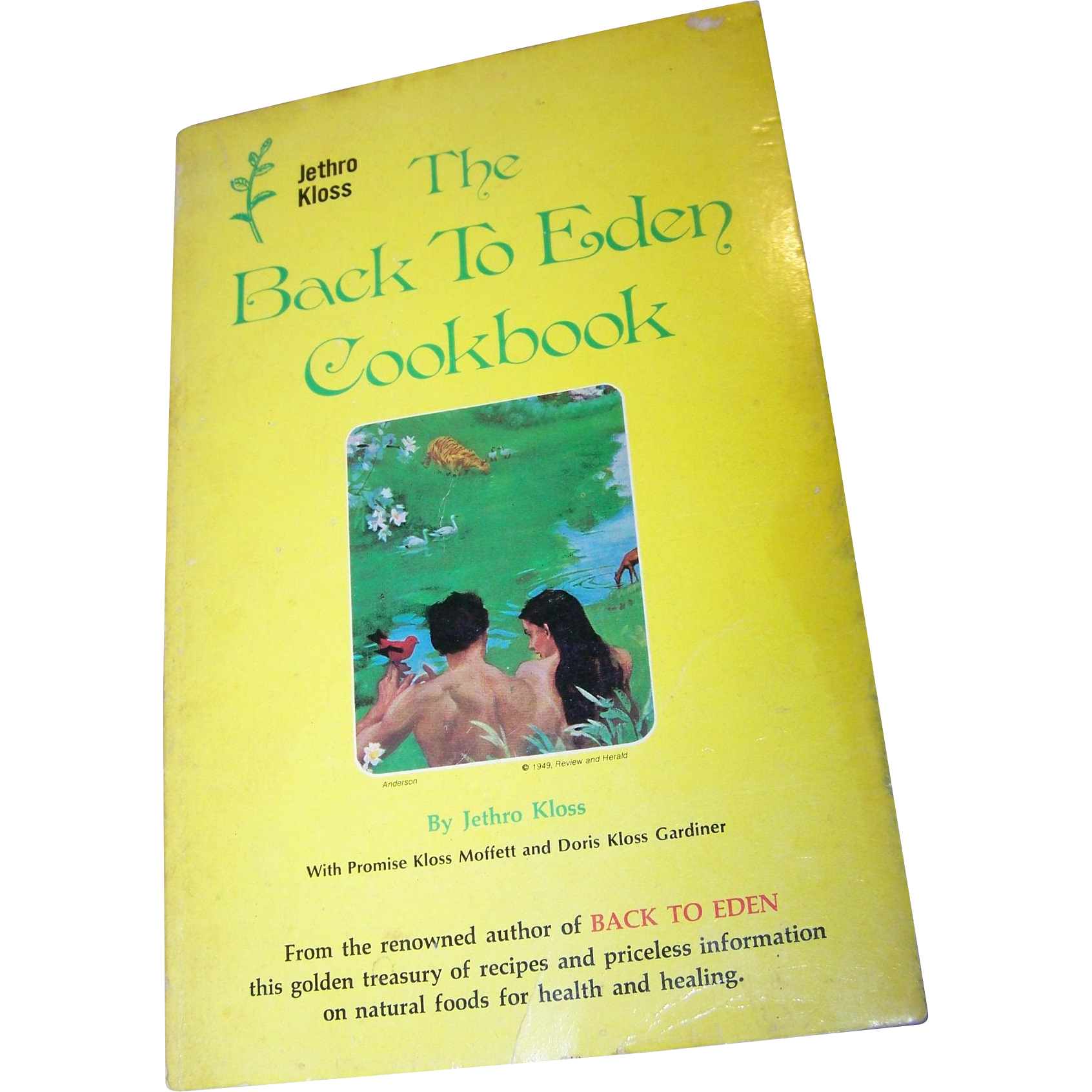 "Soft Cover Book "" The Back To Eden Cookbook "" by Jethro Kloss"